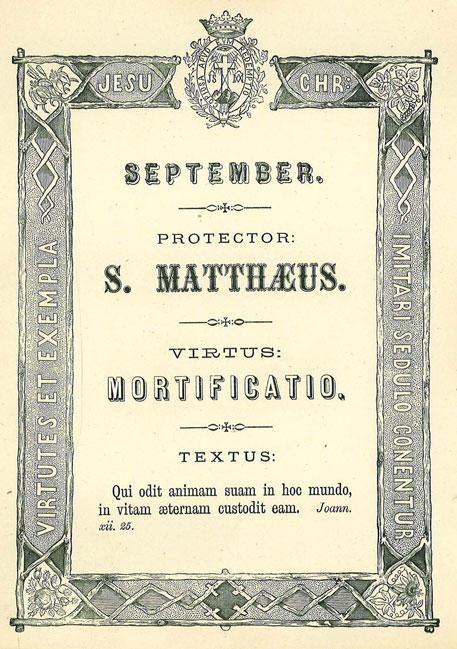 Mês de Setembro: A Virtude da Mortificação. Apóstolo Patrono: São Mateus