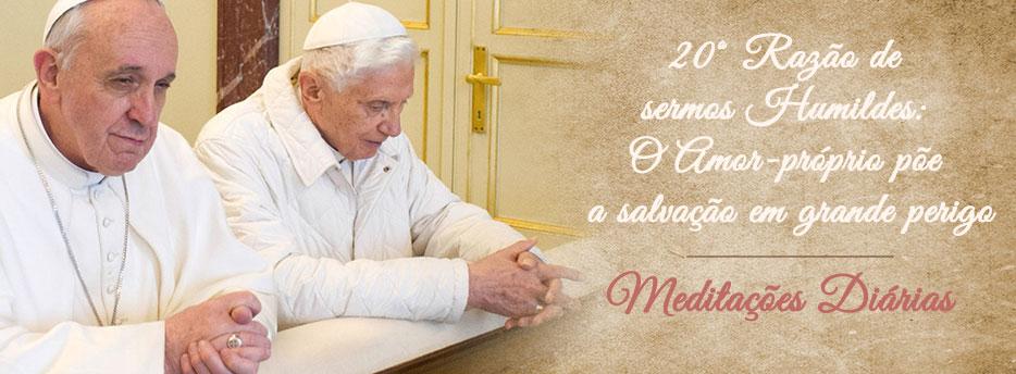 Meditação para a Décima Segunda Quarta-feira depois de Pentecostes. Vigésima razão de sermos Humildes: O Amor-próprio põe a salvação em grande perigo