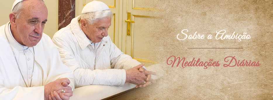 Meditação para a Décima Quarta Sexta-feira depois de Pentecostes. Sobre a Ambição