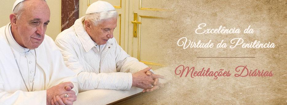 Meditação para a Décima Quinta Terça-feira depois de Pentecostes. Excelência da Virtude da Penitência