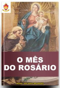 Livro Católico Online: O Mês de Rosário, por Mons. Ascânio Brandão