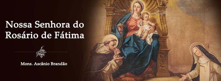 Meditação para 13 de Outubro: Nossa Senhora do Rosário de Fátima