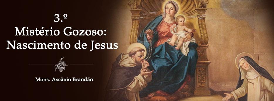 Meditação para 18 de Outubro: Terceiro Mistério Gozoso: Nascimento de Jesus