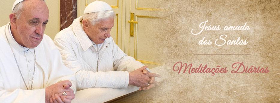 Meditação para a Vigésima Primeira Segunda-feira depois de Pentecostes. Jesus amado dos Santos
