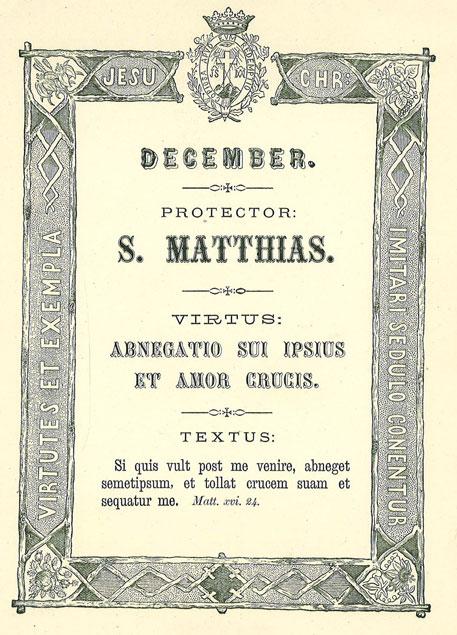 Mês de Dezembro: A Virtude da Paciência, a Abnegação e o Amor da Cruz. Apóstolo Patrono: São Mateus