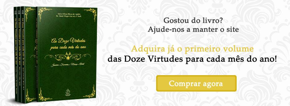 Compre o volume 1 do livro as Doze Virtudes para cada mês do ano