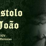 São João e as Heresias