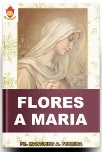 Livro Católico Online: Flores a Maria