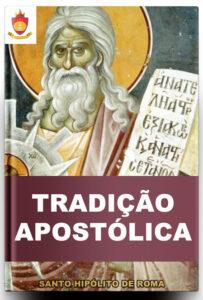 Livro Católico Online: Tradição Apostólica, de Santo Hipólito de Roma
