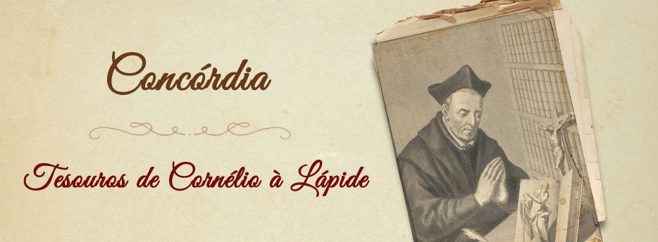 Concórdia, Tesouros de Cornélio à Lápide
